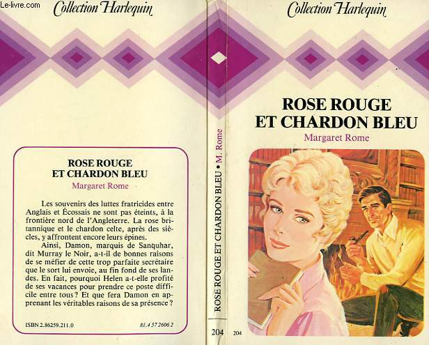 ROSE ROUGE ET CHARDON BLEU - THE THISTLE AND THE ROSE