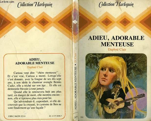 ADIEU ADORABLE MENTEUSE - DARLING DECEIVER
