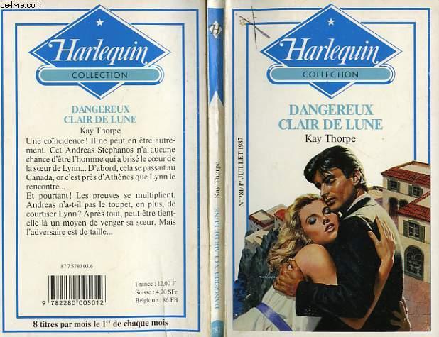 DANGEREUX CLAIR DE LUNE - DANGEROUS MOONLIGHT