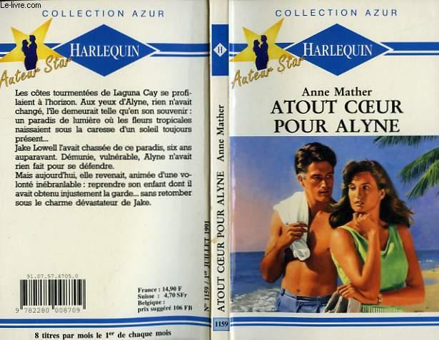 ATOUT COEUR POUR ALYNE - INDISCRETION