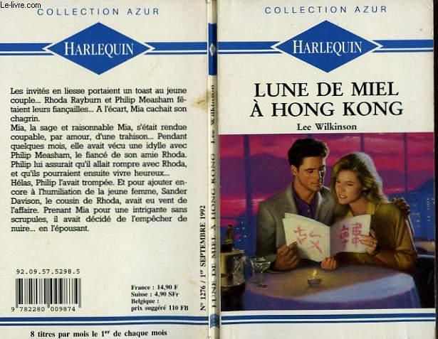 LUNE DE MIEL A HONG KONG - HONG KONG HONEYMOON