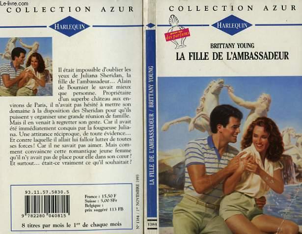 LA FILLE DE L'AMBASSADEUR - THE ABASSADOR'S DAUGHTER