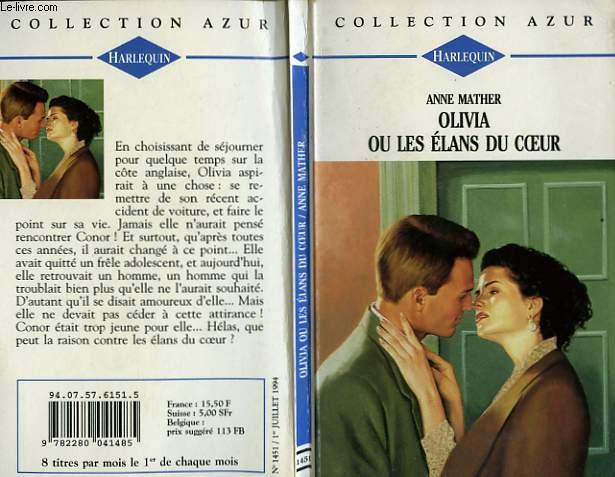 OLIVIA OU LES ELANS DU COEUR - SNOWFIRE