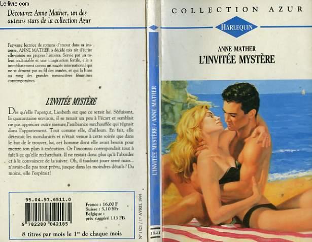 L'INVITEE MYSTERE - A SECRET REBELLION