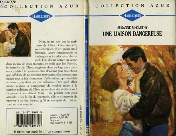 UNE LIAISON DANGEREUSE - NO PLACE FOR LOVE