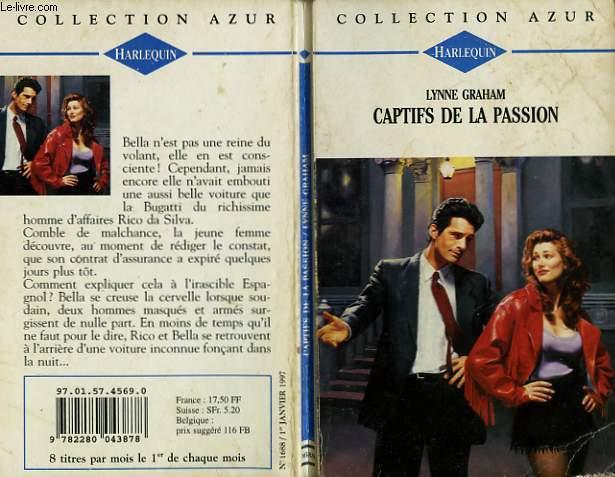 CAPTIFS DE LA PASSION - PRISONER OF PASSION
