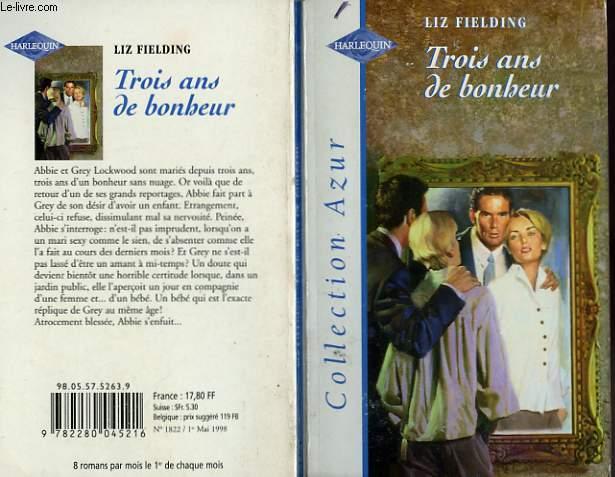 TROIS ANS DE BONHEUR - THE THREE YEAR ITCH