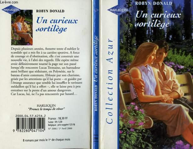 UN CURIEUX SORTILEGE - MEANT TO MARRY