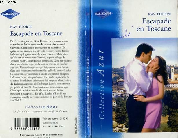 ESCAPADE EN TOSCANE - THE ITALIAN MATCH