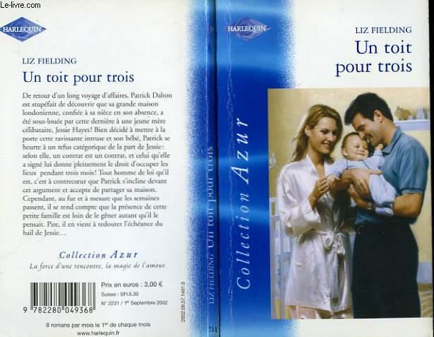 UN TOIT POUR TROIS - BABY ON LOAN