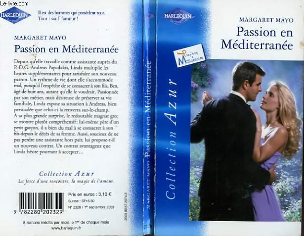 PASSION EN MEDITERRANEE - THE MEDITERRANEAN TYCOON