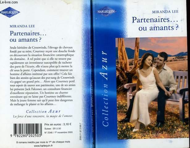 PARTENAIRES... OU AMANTS ? - MARRIAGE AT A PRICE