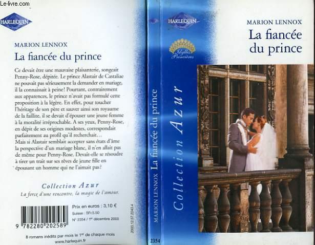 LA FIANCEE DU PRINCE - A ROYAL PROPOSITION