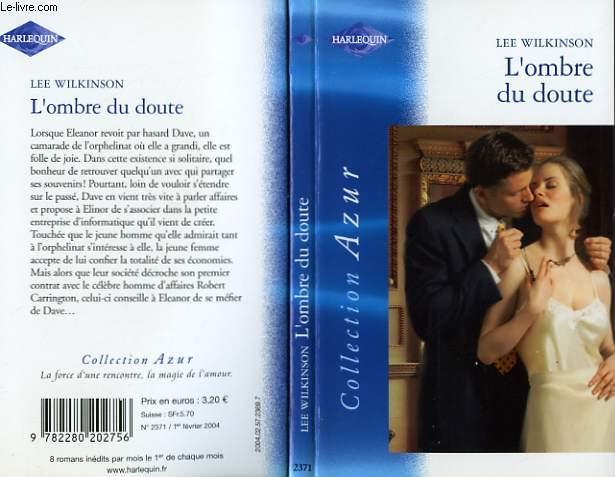L'OMBRE DU DOUTE - AT THE MILLIONAIRE'S BIDDING