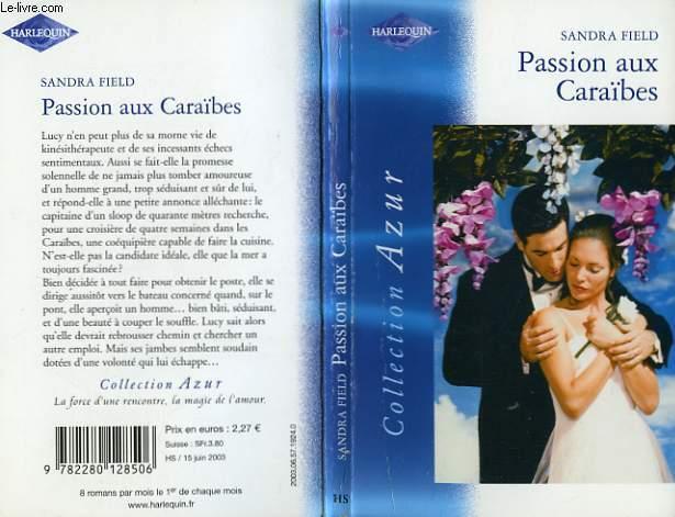 PASSION AUX CARAIBES - BEYOND REACH