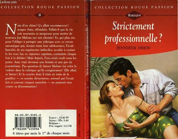 STRICTEMENT PROFESSIONNELLE ? - DEAR MR.