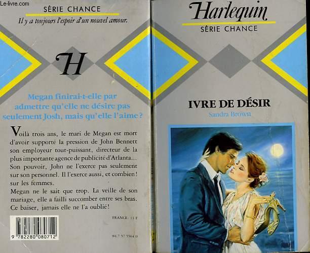 IVRE DE DESIR - TEMPTATION KISS