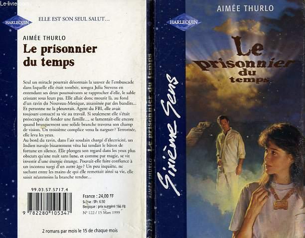LE PRISONNIER DU TEMPS - TIMEWALKER