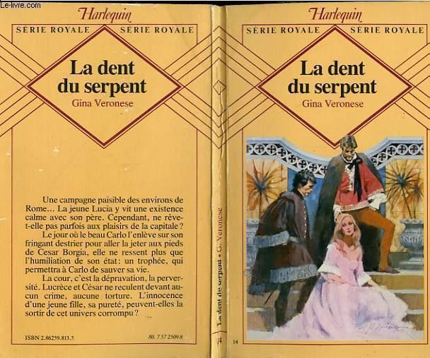 LA DENT DU SERPENT - THE SERPENT'S TOOTH