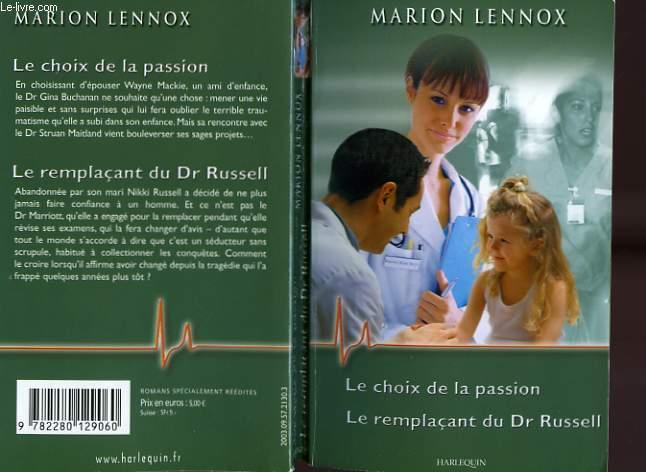 LE CHOIX DE LA PASSION SUIVI DU REMPLACANT DU DR RUSSELL (DANGEROUS PHYSICIAN - STORM HEAVEN)