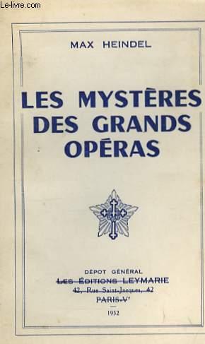 LES MYSTERES DES GRANDS OPERAS