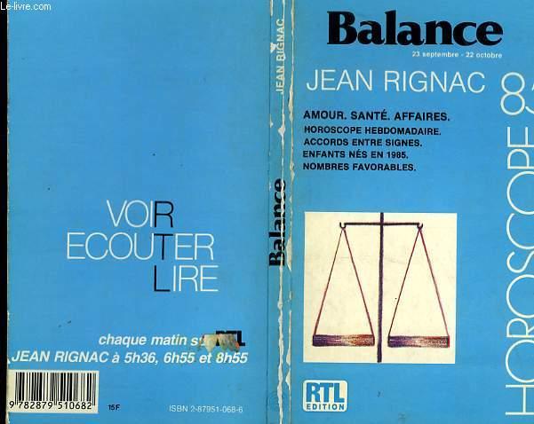 BALANCE 23 SEPTEMBRE - 22 OCTOBRE - HOROSCOPE 1985
