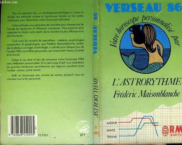 VERSEAU 86 - VOTRE HOROSCOPE PERSONNALISE PAR L'ASTRORYTHME