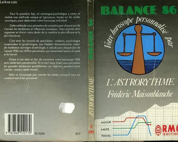 BALANCE 86 - VOTRE HOROSCOPE PERSONNALISE PAR L'ASTRORYTHME