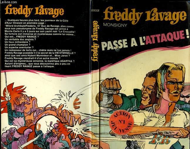FREDDY RAVAGE PASSE A L'ATTAQUE