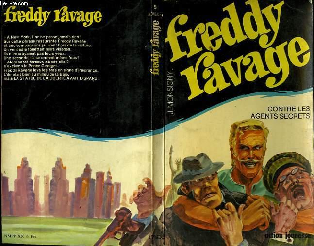 FREDDY RAVAGE CONTRE LES AGENTS SECRETS