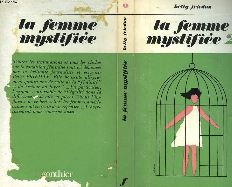 LA FEMME MYSTIFIEE 2