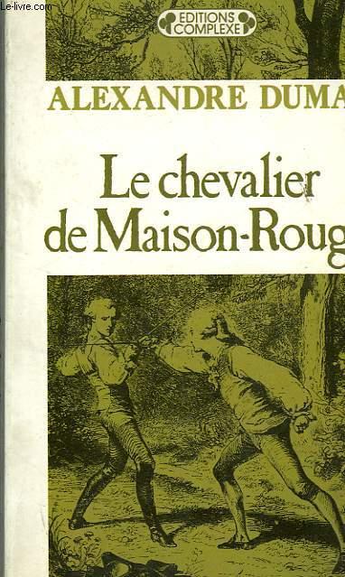 LE CHAEVALIER DE MAISON-ROUGE