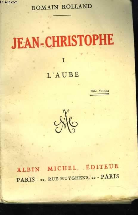 Jean-Christophe. 1. L'aube