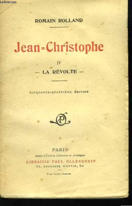 Jean-Christophe. IV. La révolte
