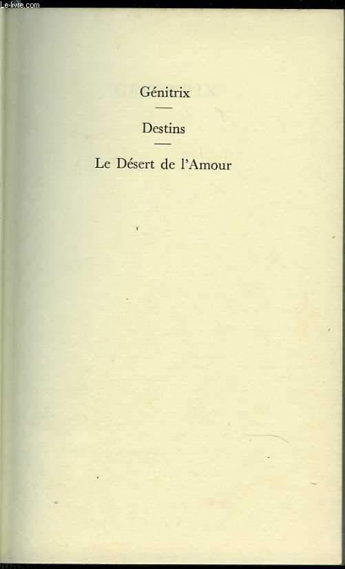 Génitrix - Destins - Le désert de l'amour. Tome II