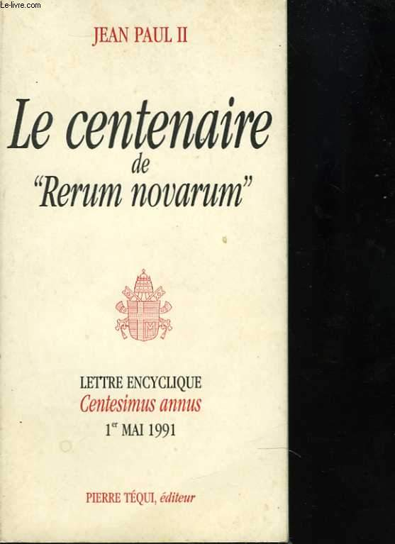 Le centenaire de Rerum novarum