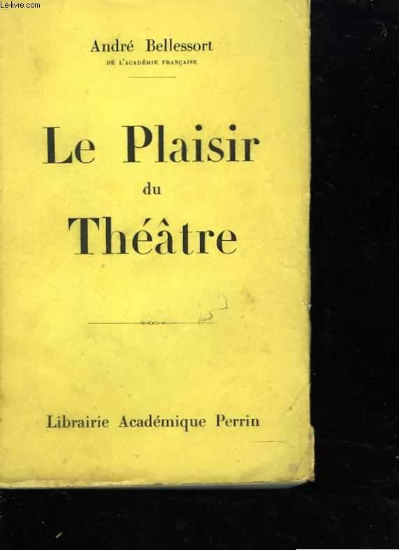 Le plaisir du théâtre