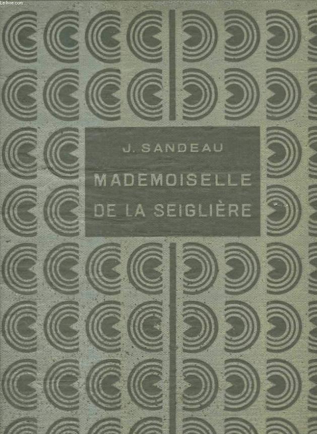 Mademoiselle de la Seiglière. Illustrations de Mirabelle