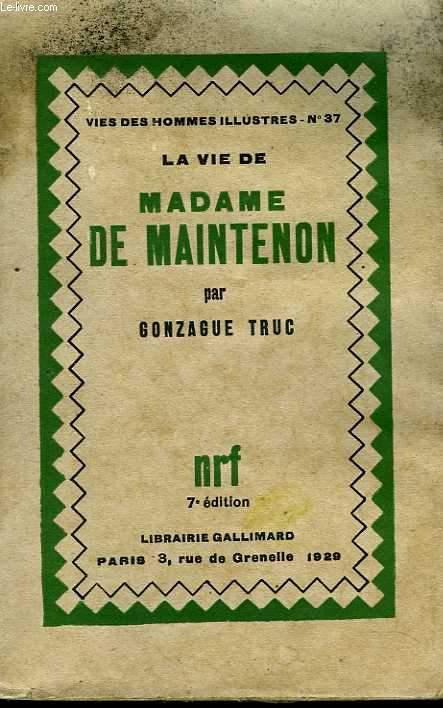 La vie de Madame de Maintenon