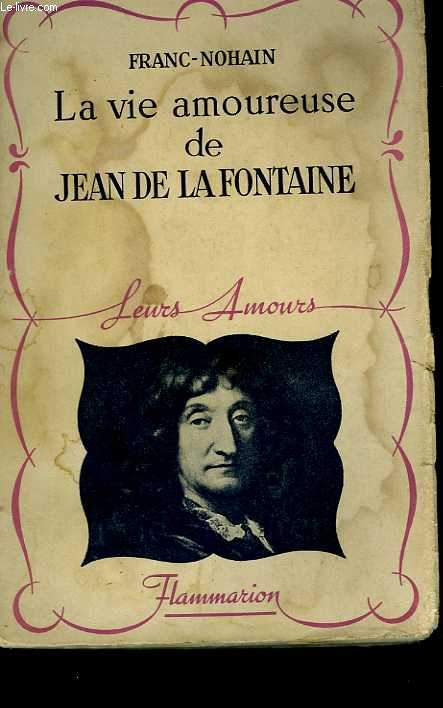 La vie amoureuse de Jean de la Fontaine