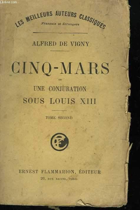 Cinq mars ou Une conjuration sous Louis XIII