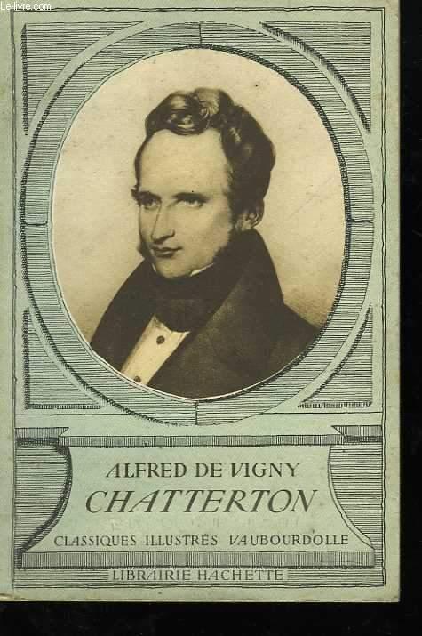 Alfred de Vigny. Chatterton