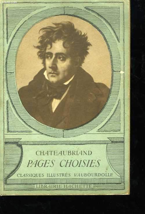 Chateaubriand. Pages choisies