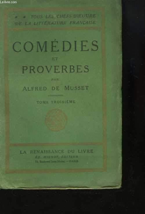 Comédies et proverbes. Tome 3