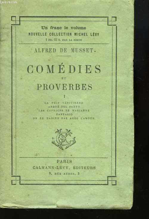 Comédies et proverbes. 1