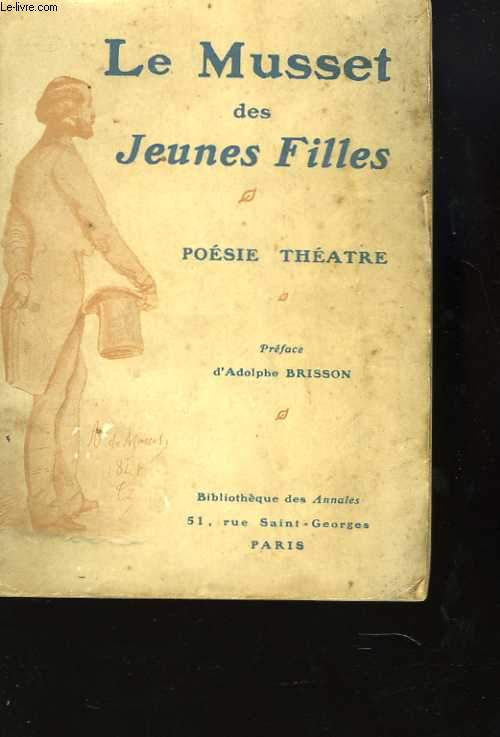 Le Musset des jeunes filles. Poésie - théâtre