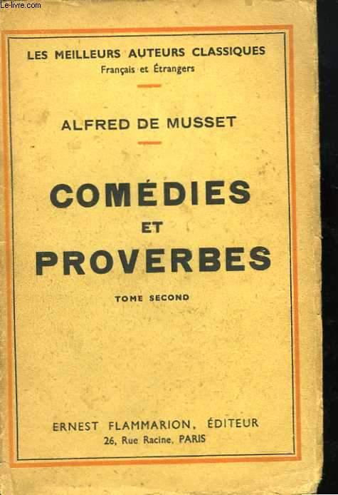 Comédies et proverbes. Tome 1 et 2