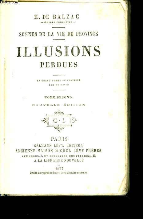 Illusions perdues. Tome 2