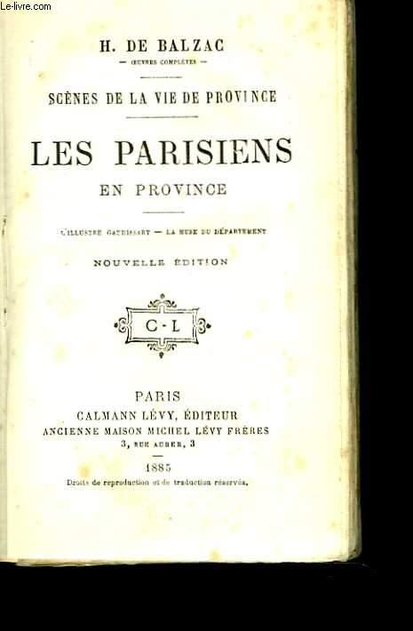 Les parisiens en province. L'illustre Gaudissart - La muse du département