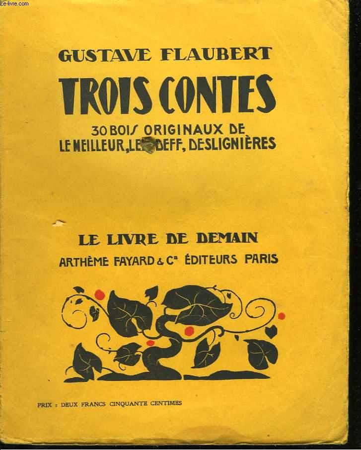 Trois contes. 30 bois originaux de Le Meilleur, Lefedeff, Deslignières